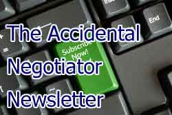 Subscribe to The Accidental Negotiator Newsletter